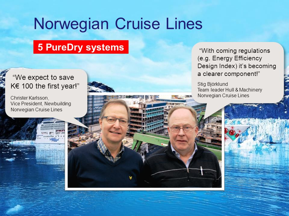 www.alfalaval.com © Alfa LavalSlide 32 We expect to save K€ 100 the first year! Christer Karlsson, Vice President, Newbuilding Norwegian Cruise Lines We expect to save K€ 100 the first year! Christer Karlsson, Vice President, Newbuilding Norwegian Cruise Lines With coming regulations (e.g.