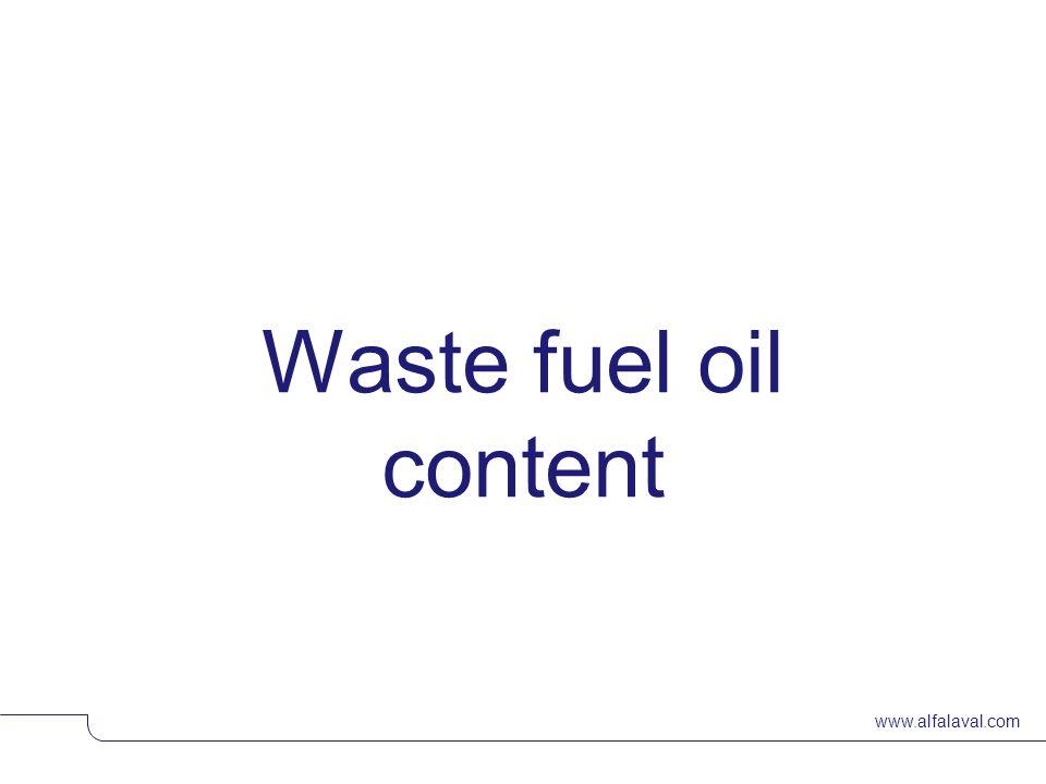 www.alfalaval.com Waste fuel oil content © Alfa LavalSlide 6