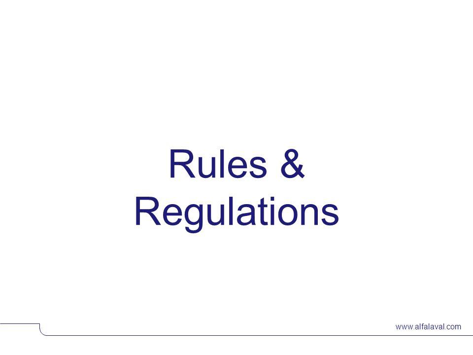 www.alfalaval.com Rules & Regulations © Alfa LavalSlide 9