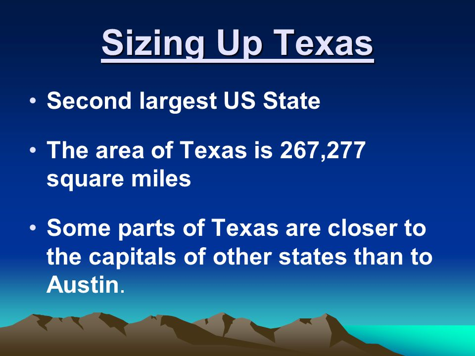 Sizing Up Texas Texas is the combined size of: New York Pennsylvania Ohio Illinois Connecticut Rhode Island Massachusetts Vermont New Hampshire New Jersey Maine