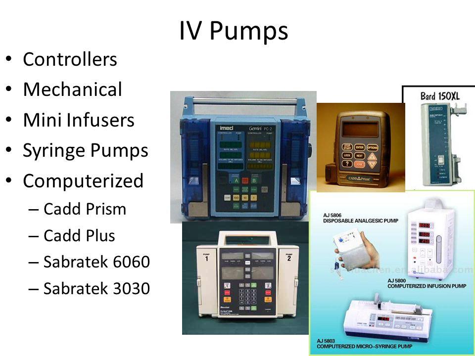 IV Pumps Controllers Mechanical Mini Infusers Syringe Pumps Computerized – Cadd Prism – Cadd Plus – Sabratek 6060 – Sabratek 3030