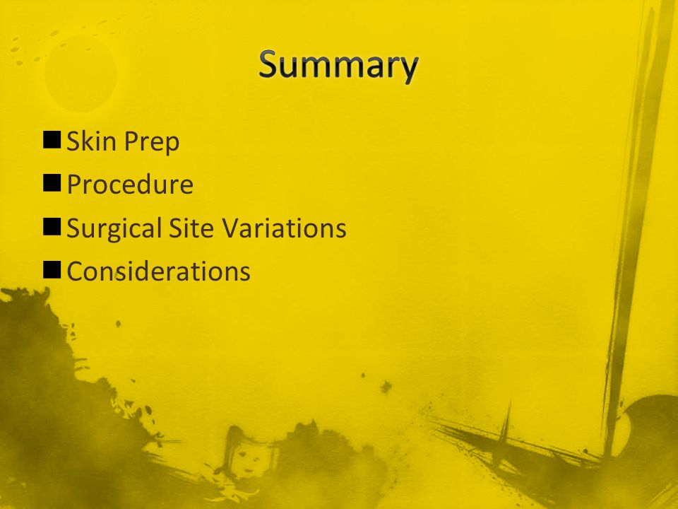 Skin Prep Procedure Surgical Site Variations Considerations