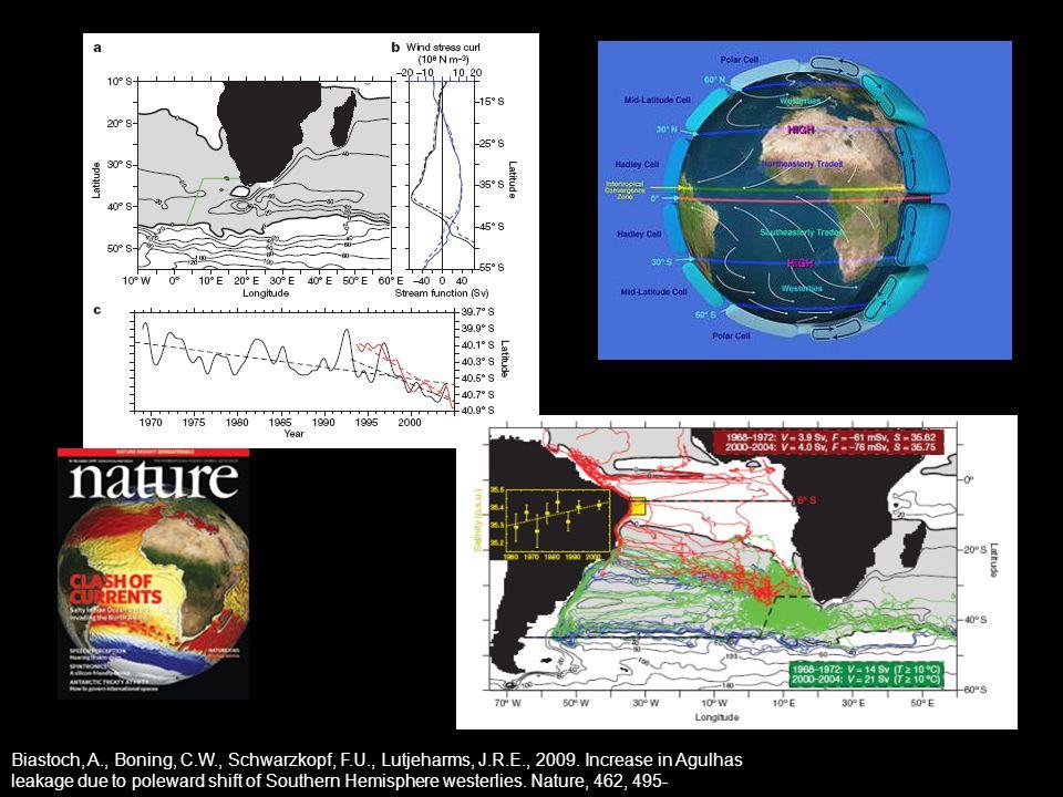 Biastoch, A., Boning, C.W., Schwarzkopf, F.U., Lutjeharms, J.R.E., 2009. Increase in Agulhas leakage due to poleward shift of Southern Hemisphere west
