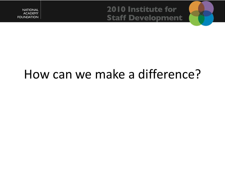 How can we make a difference?