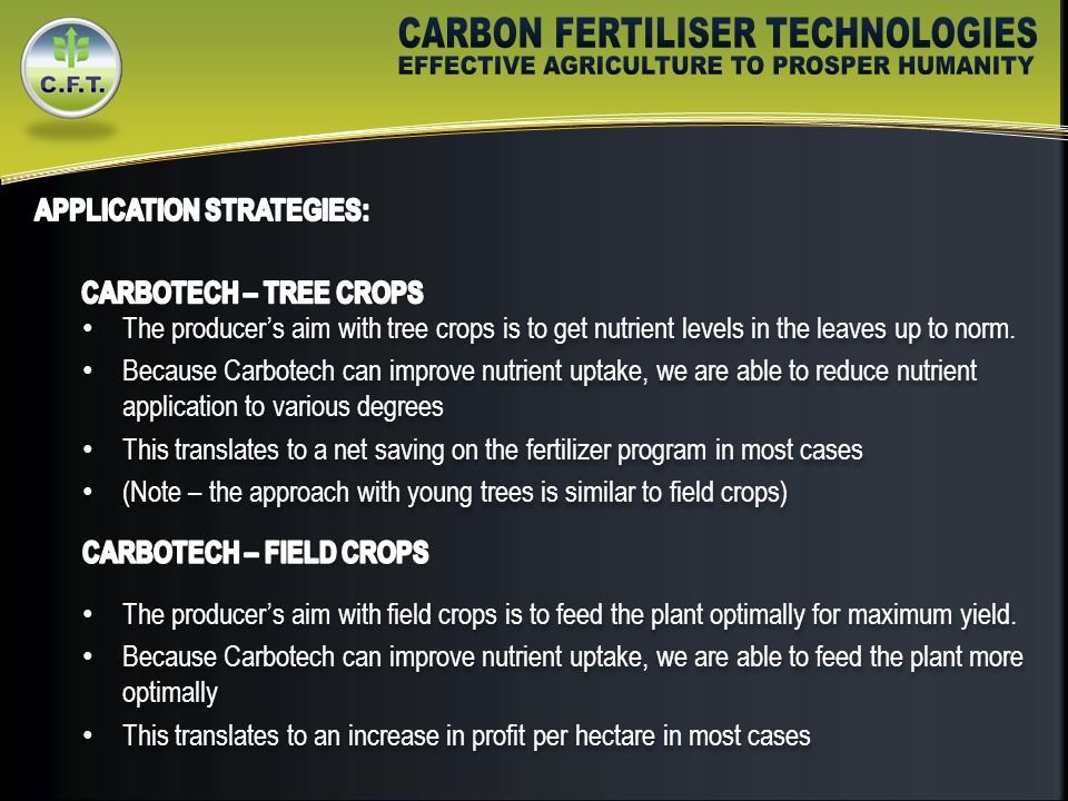 The producer's aim with tree crops is to get nutrient levels in the leaves up to norm.