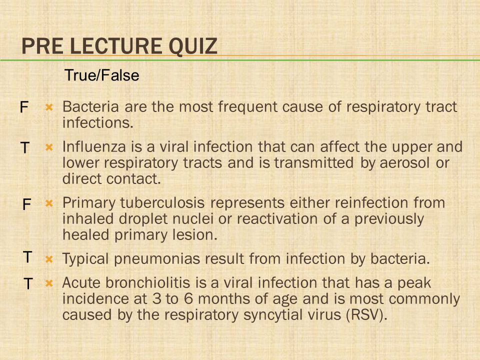 PRE LECTURE QUIZ  The common cold is a viral infection of the __________ respiratory tract.
