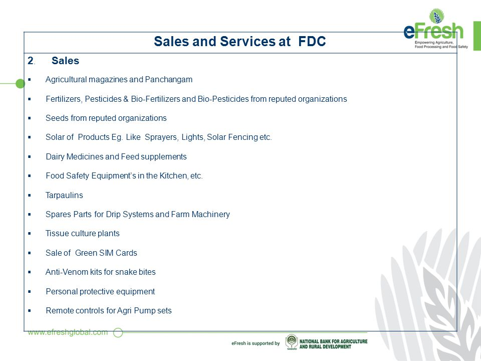 Sales and Services at FDC 1.Services  Knowledge dissemination and advisory services.