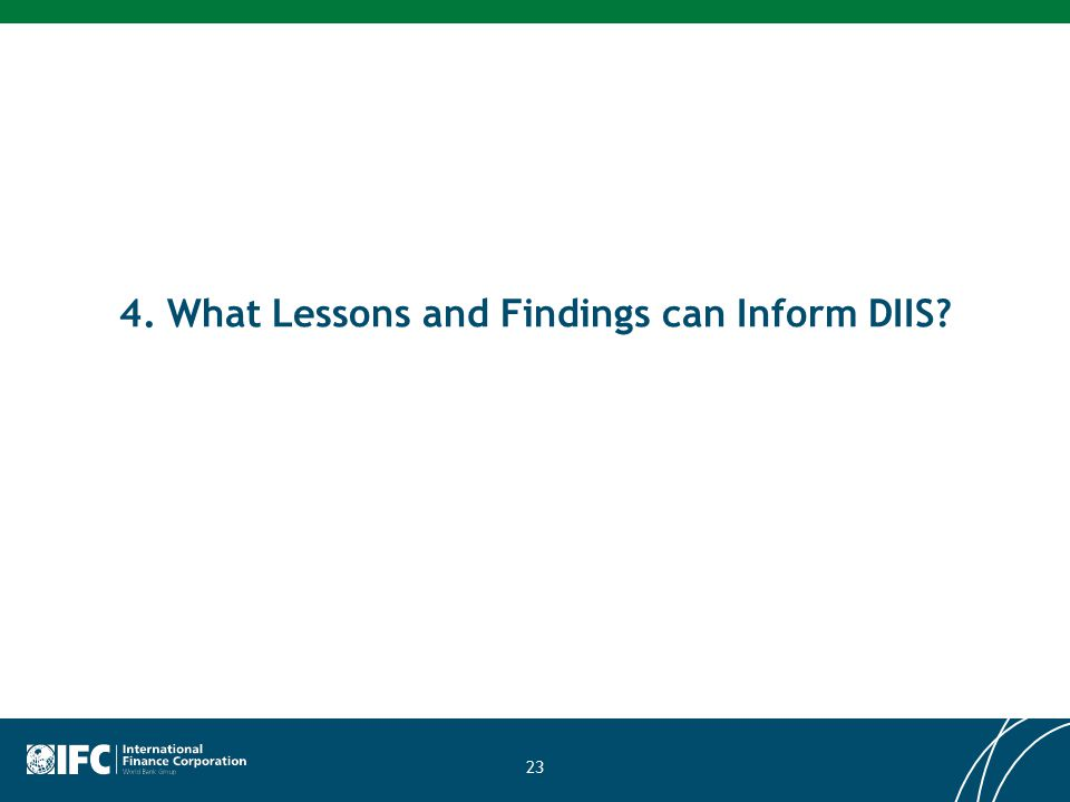 4. What Lessons and Findings can Inform DIIS? 23