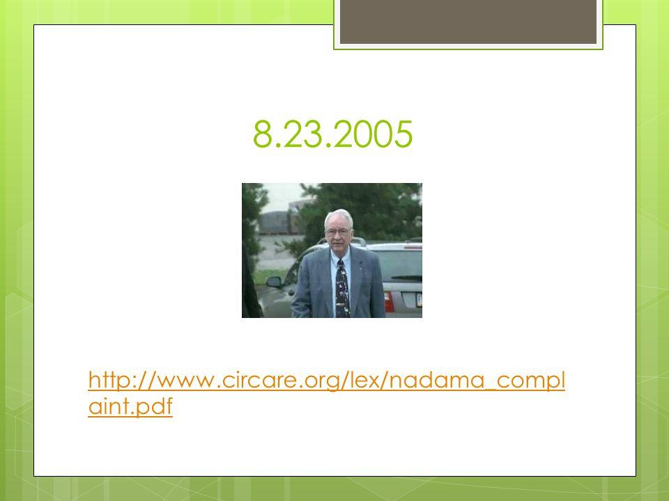 8.23.2005 http://www.circare.org/lex/nadama_compl aint.pdf