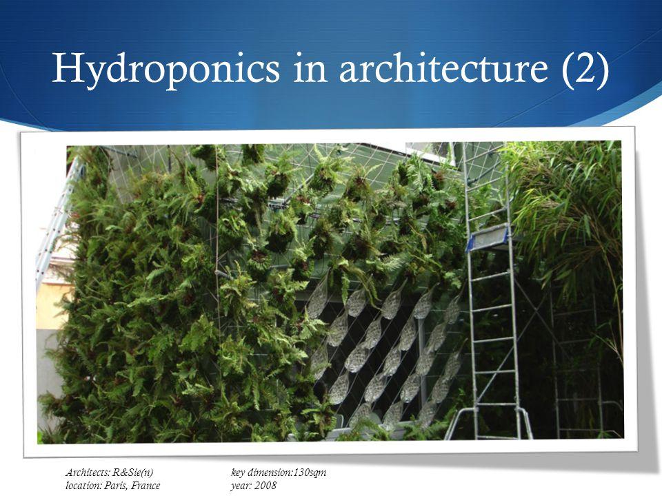 Hydroponics in architecture (2) Architects: R&Sie(n) key dimension:130sqm location: Paris, Franceyear: 2008