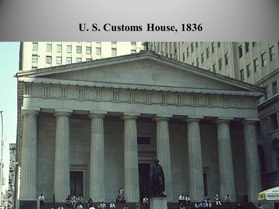 U. S. Customs House, 1836