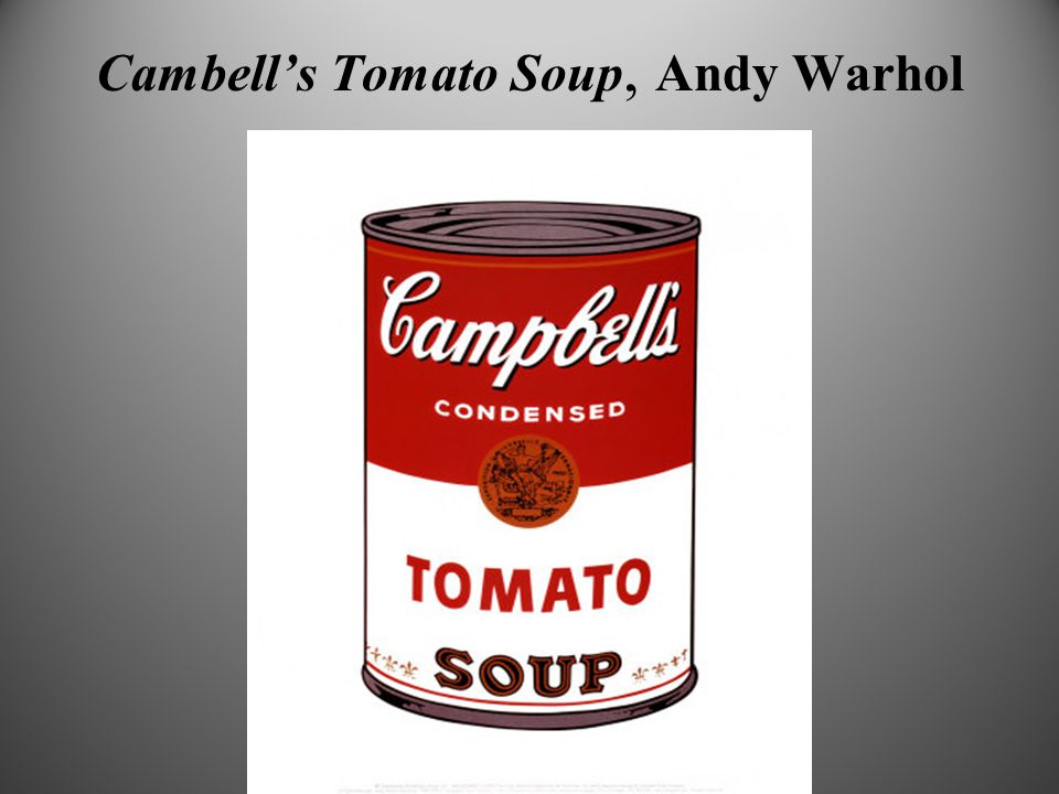 Cambell's Tomato Soup, Andy Warhol
