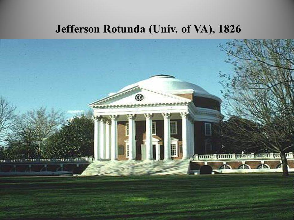 Jefferson Rotunda (Univ. of VA), 1826