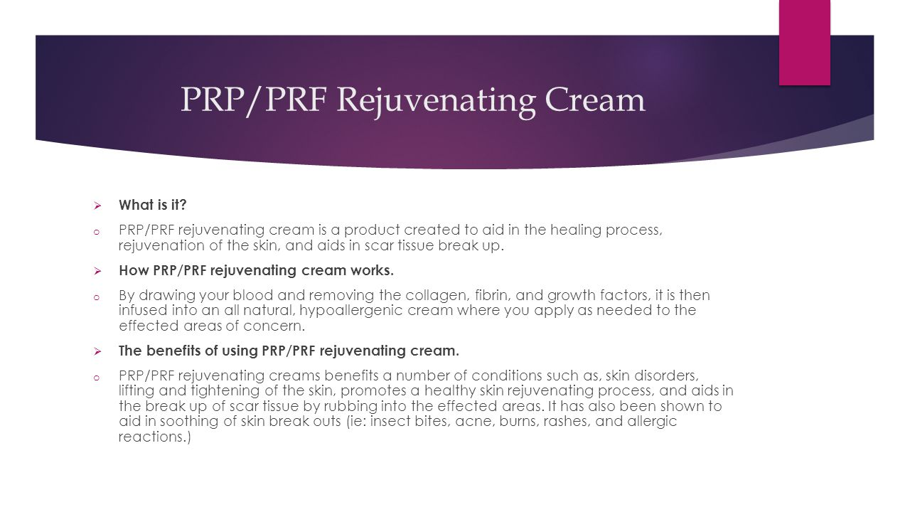 PRP/PRF Rejuvenating Cream  What is it.
