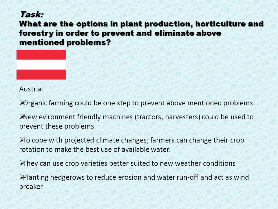 Task: What are the options in plant production, horticulture and forestry in order to prevent and eliminate above mentioned problems.