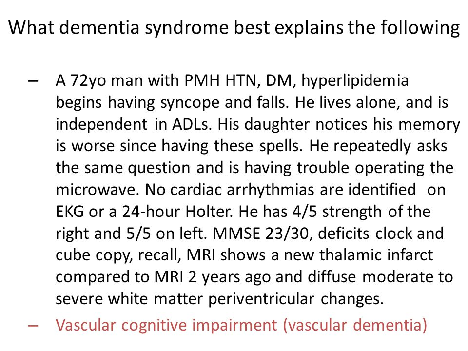 – A 72yo man with PMH HTN, DM, hyperlipidemia begins having syncope and falls.