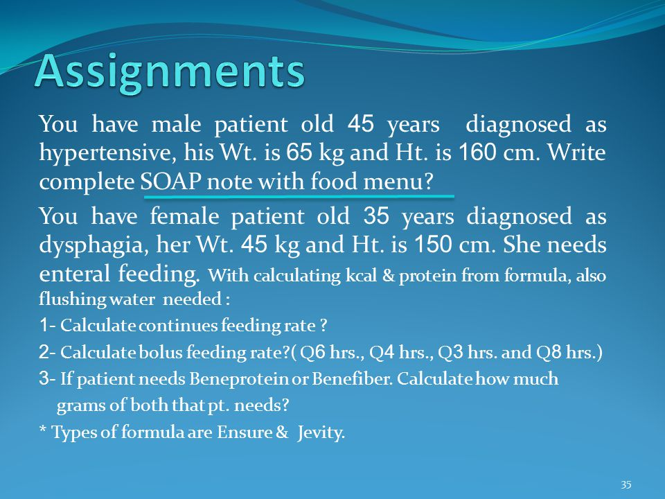 You have male patient old 45 years diagnosed as hypertensive, his Wt. is 65 kg and Ht. is 160 cm. Write complete SOAP note with food menu? You have fe