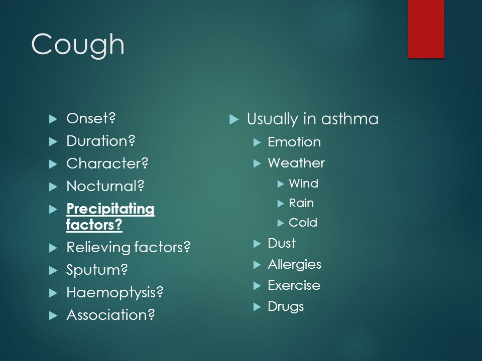 Cough  Onset.  Duration.  Character.  Nocturnal.