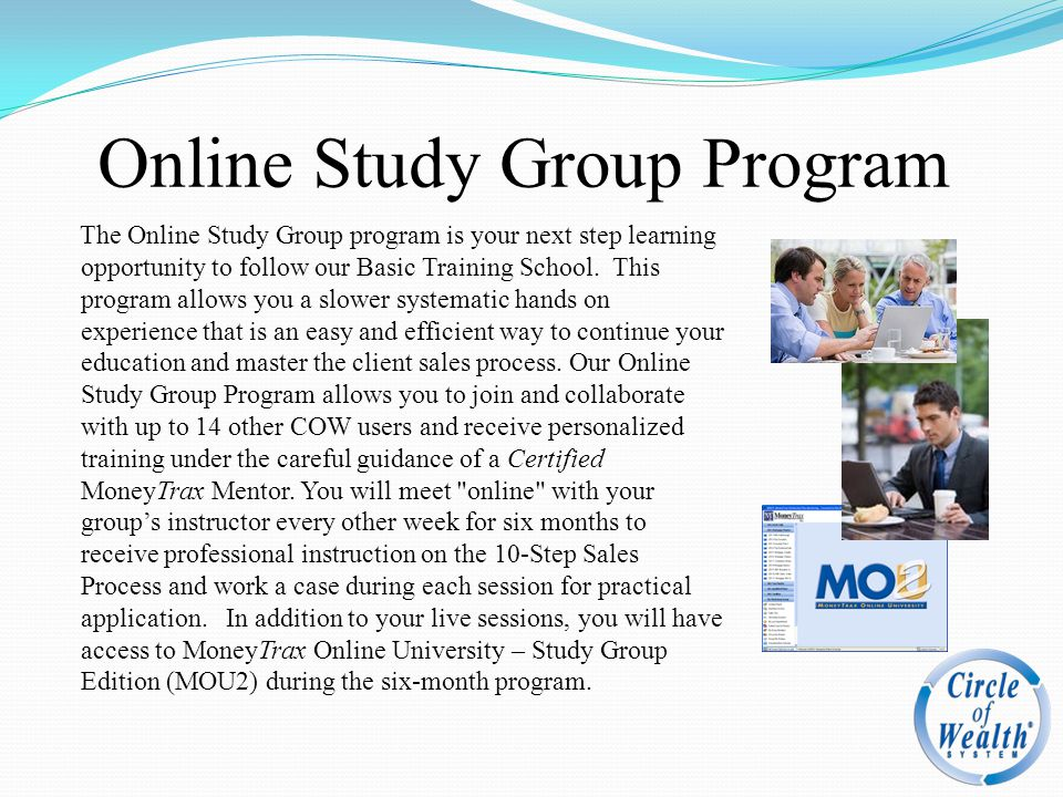 Online Study Group Program The Online Study Group program is your next step learning opportunity to follow our Basic Training School. This program all