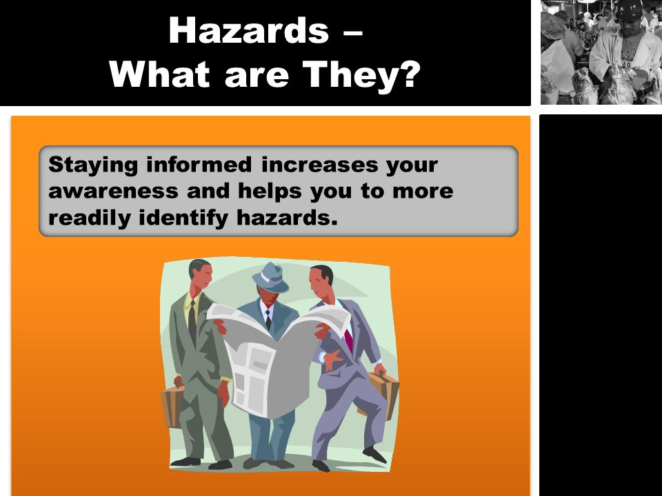 Hazards – What are They.