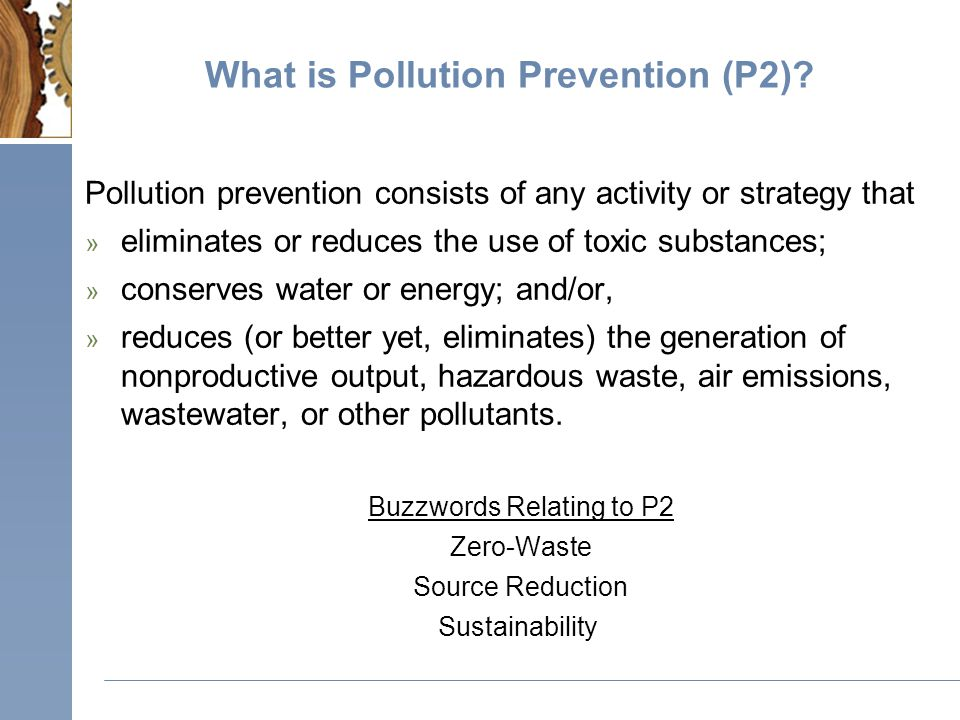 What is Pollution Prevention (P2).