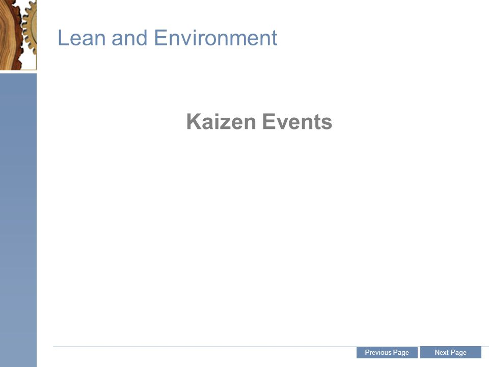 Lean and Environment Kaizen Events Previous Page Next Page