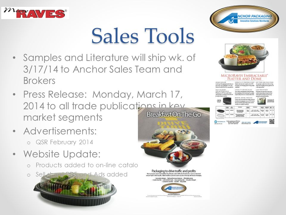 Sales Tools Samples and Literature will ship wk.