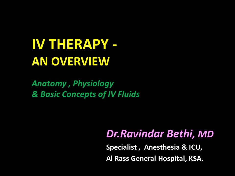 Intravenous therapy or IV therapy is the giving of liquid substances directly into a vein.