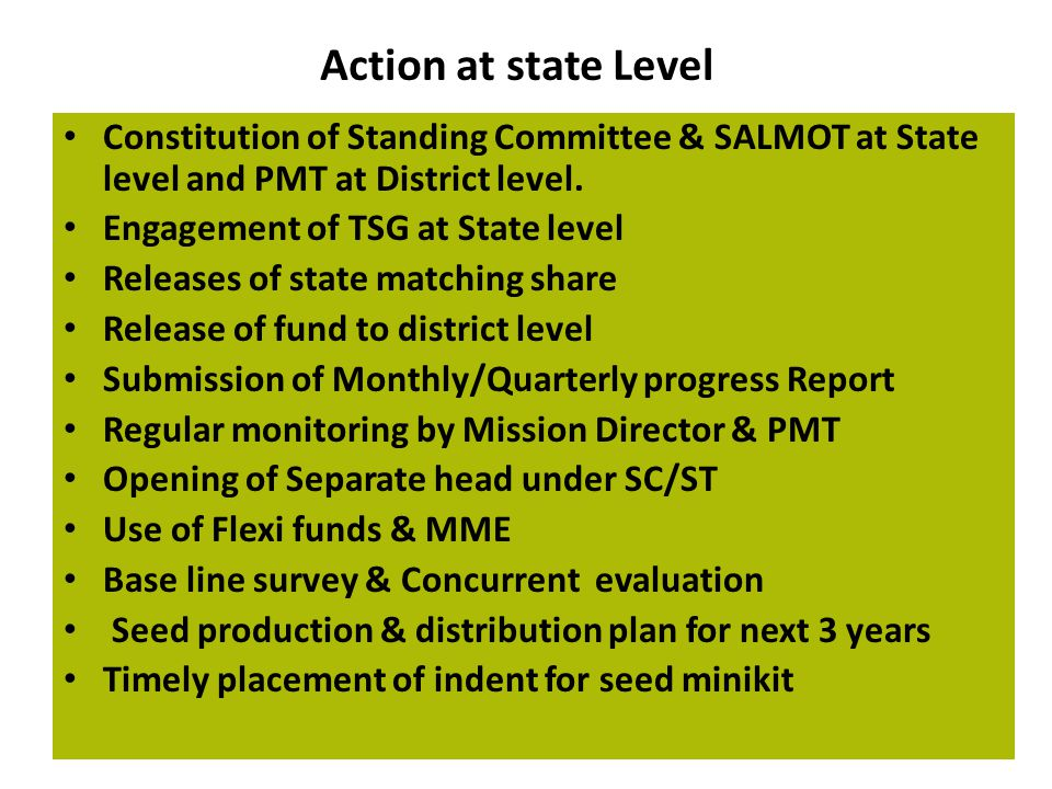 Action at state Level Constitution of Standing Committee & SALMOT at State level and PMT at District level.