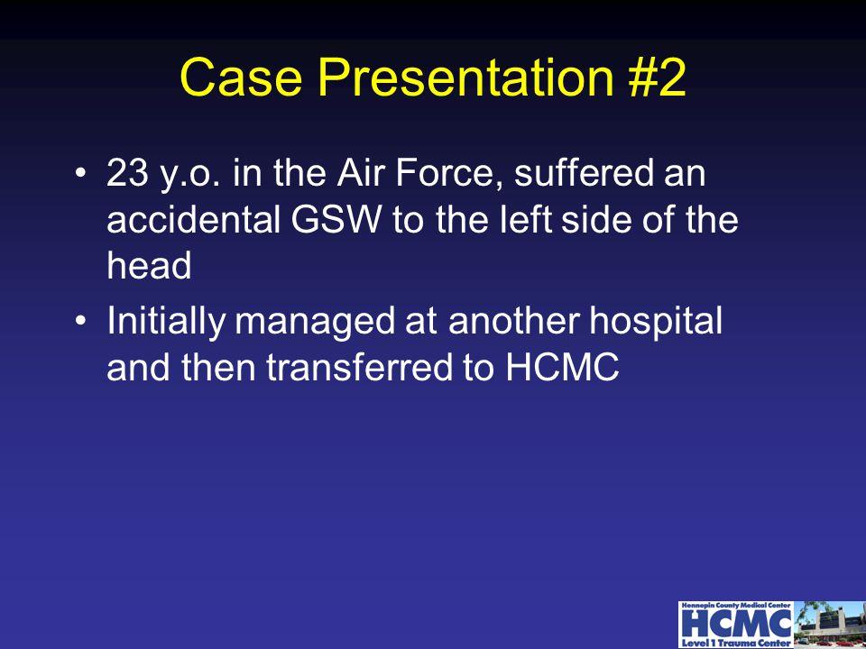 Case Presentation #2 23 y.o.