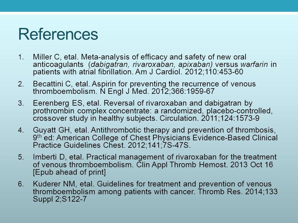 References 1. Miller C, etal.