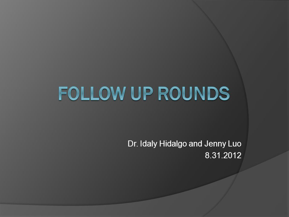 Dr. Idaly Hidalgo and Jenny Luo 8.31.2012