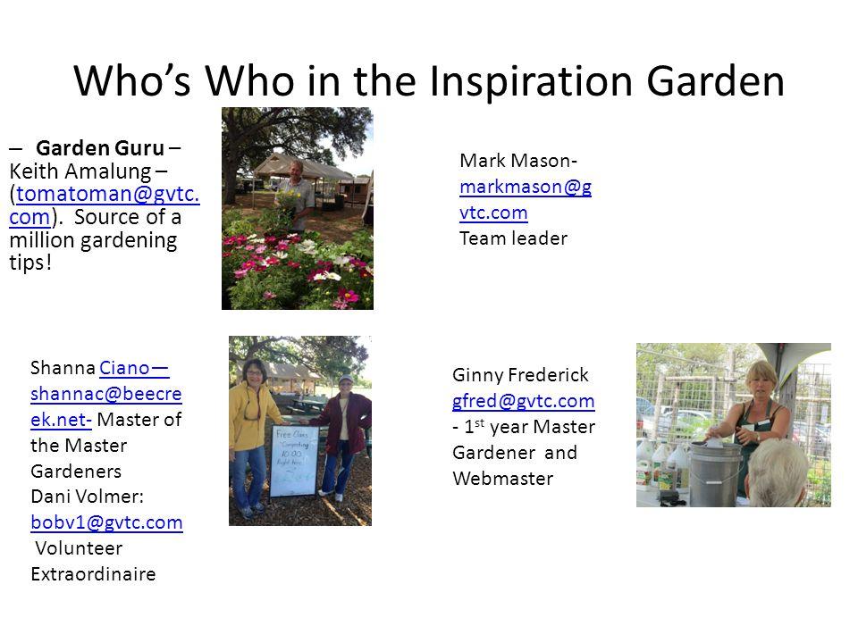 Who's Who in the Inspiration Garden – Garden Guru – Keith Amalung – (tomatoman@gvtc.