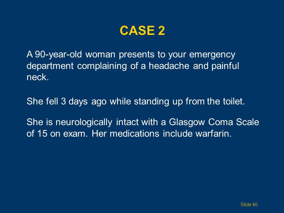 CASE 2, QUESTION 1 True or False.