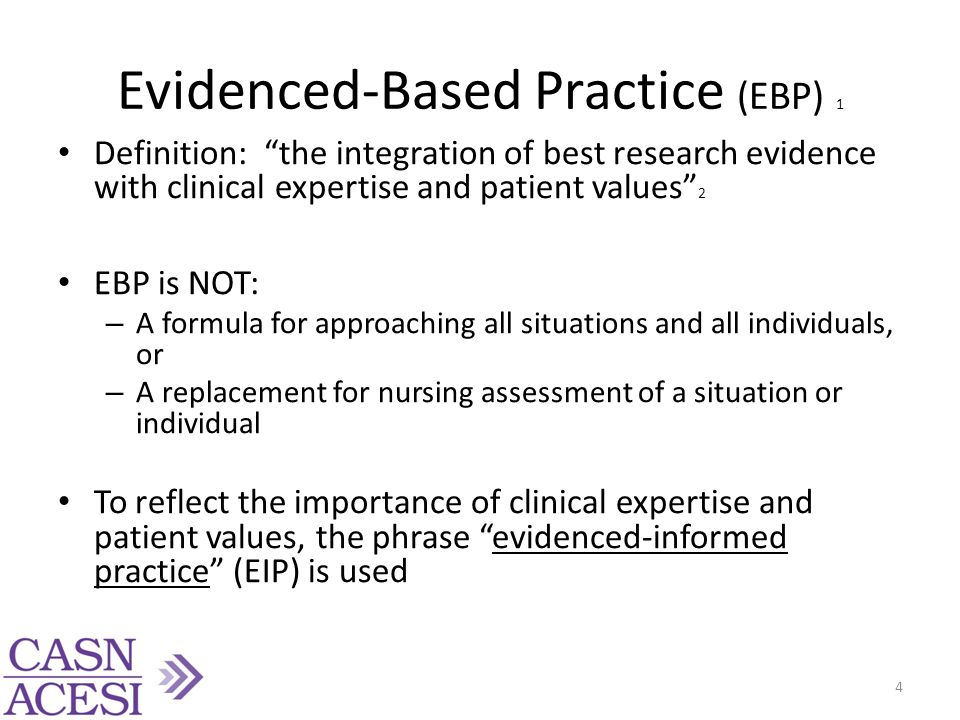 Healthcare Before EIP 1 Prior to the movement towards EIP, clinical practice was guided by expert opinion, experience, trial and error, etc.