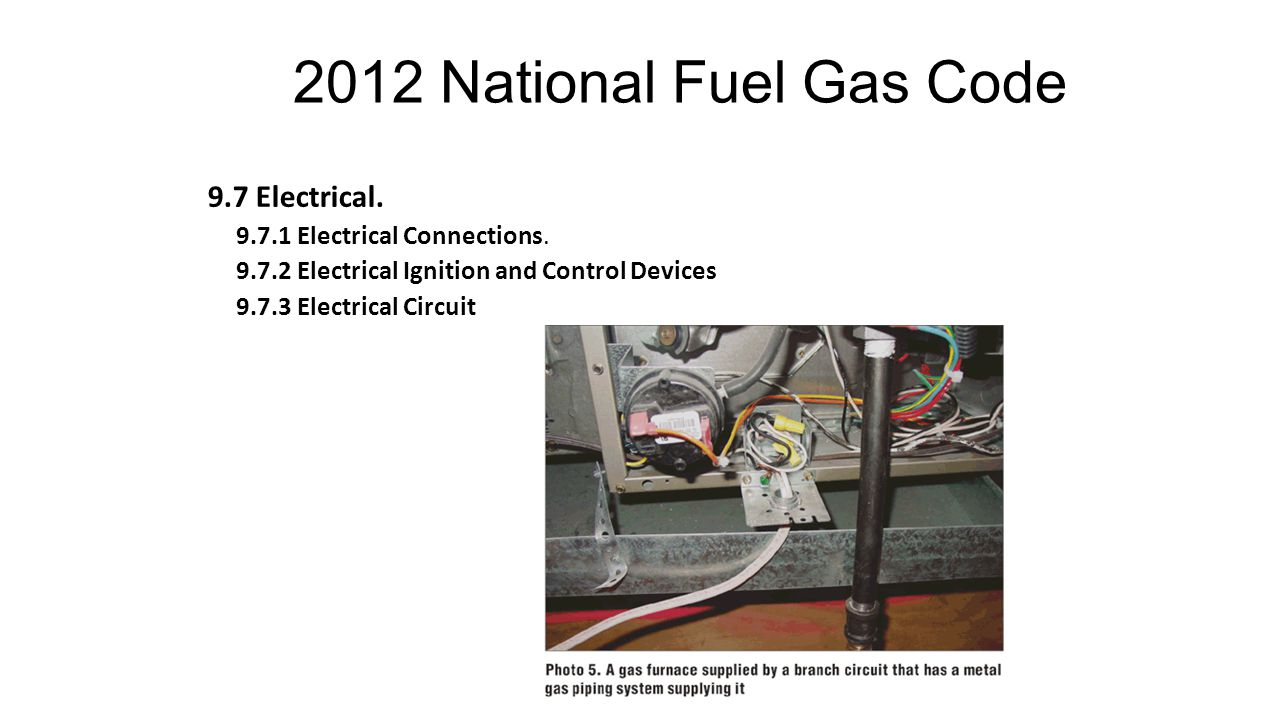 2012 National Fuel Gas Code 9.7 Electrical.9.7.1 Electrical Connections.