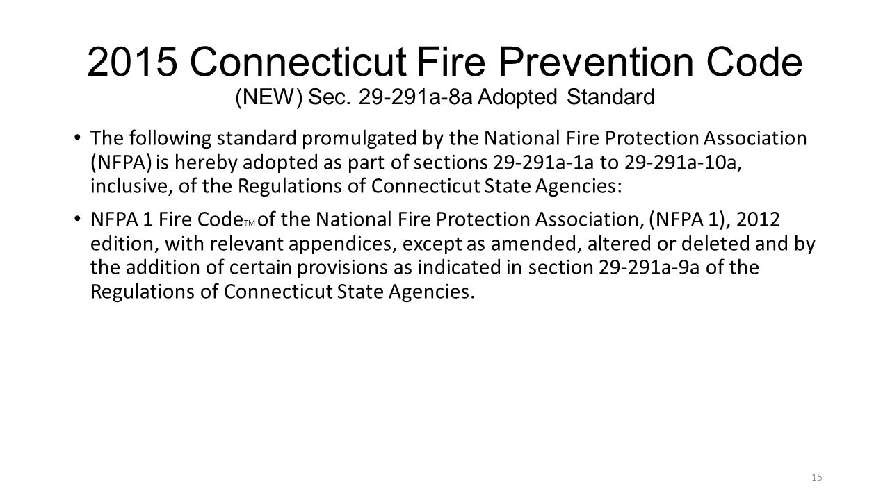 2015 Connecticut Fire Prevention Code (NEW) Sec.