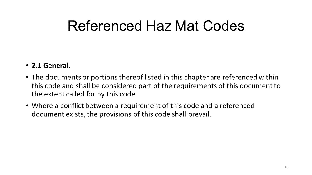 Referenced Haz Mat Codes 2.1 General.