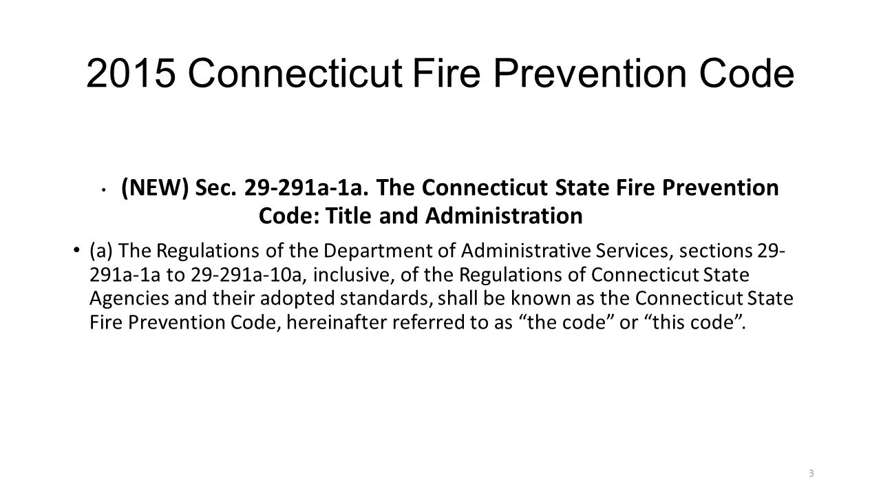 2015 Connecticut Fire Prevention Code (NEW) Sec.29-291a-1a.