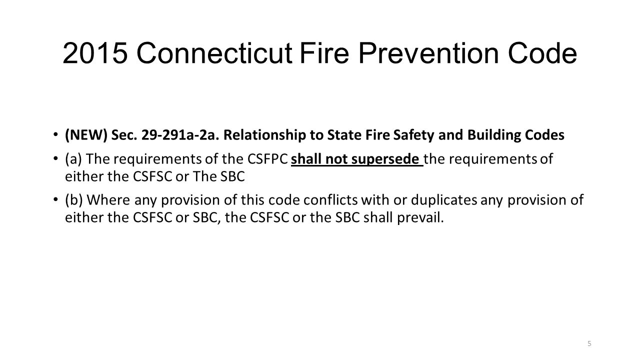 2015 Connecticut Fire Prevention Code (NEW) Sec.29-291a-2a.