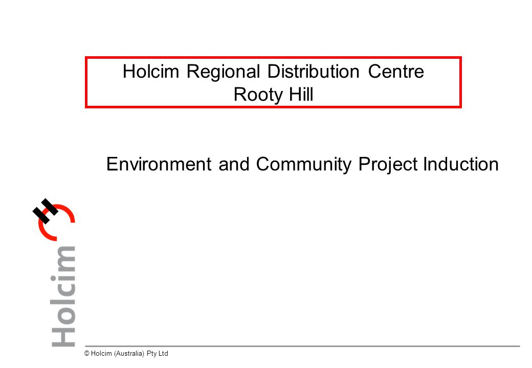 32 © Holcim (Australia) Pty Ltd Environmental Due Diligence Training What are your environmental responsibilities.