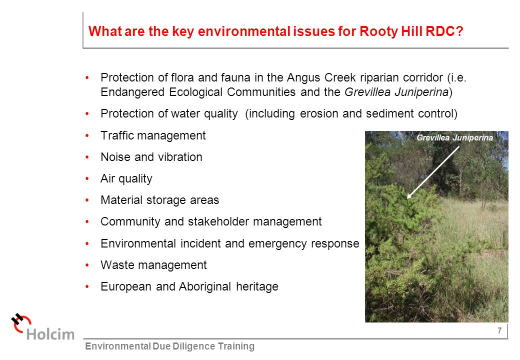 8 © Holcim (Australia) Pty Ltd Environmental Due Diligence Training How are these environmental issues managed.