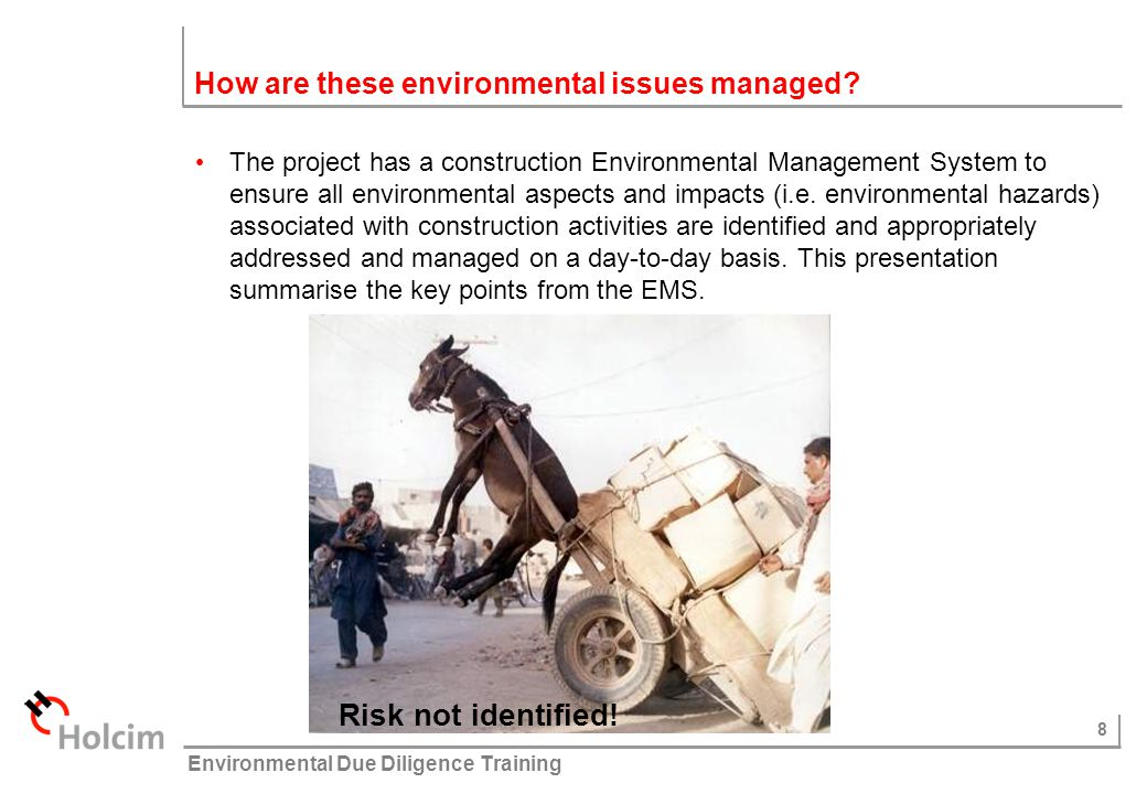 29 © Holcim (Australia) Pty Ltd Environmental Due Diligence Training What are your environmental responsibilities.
