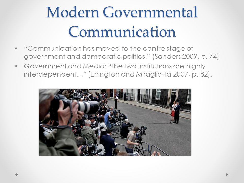 Modern Governmental Communication Governments are now major employers of journalists, public relations practitioners and advertising personnel.