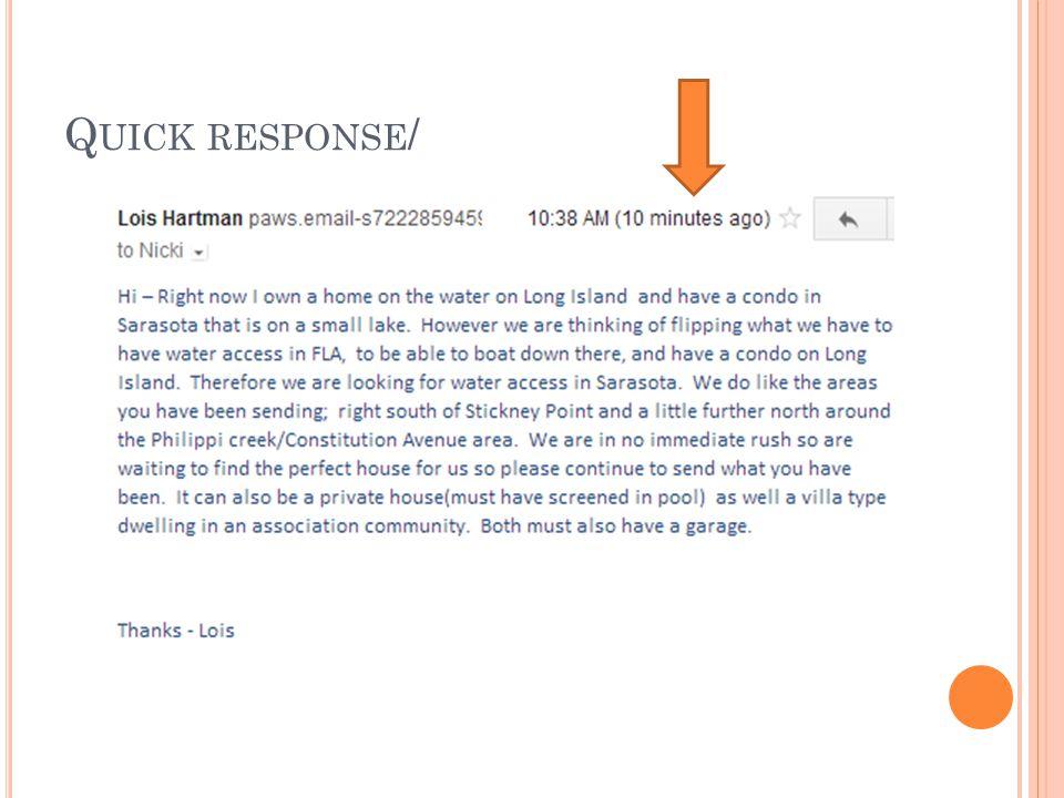 Q UICK RESPONSE /