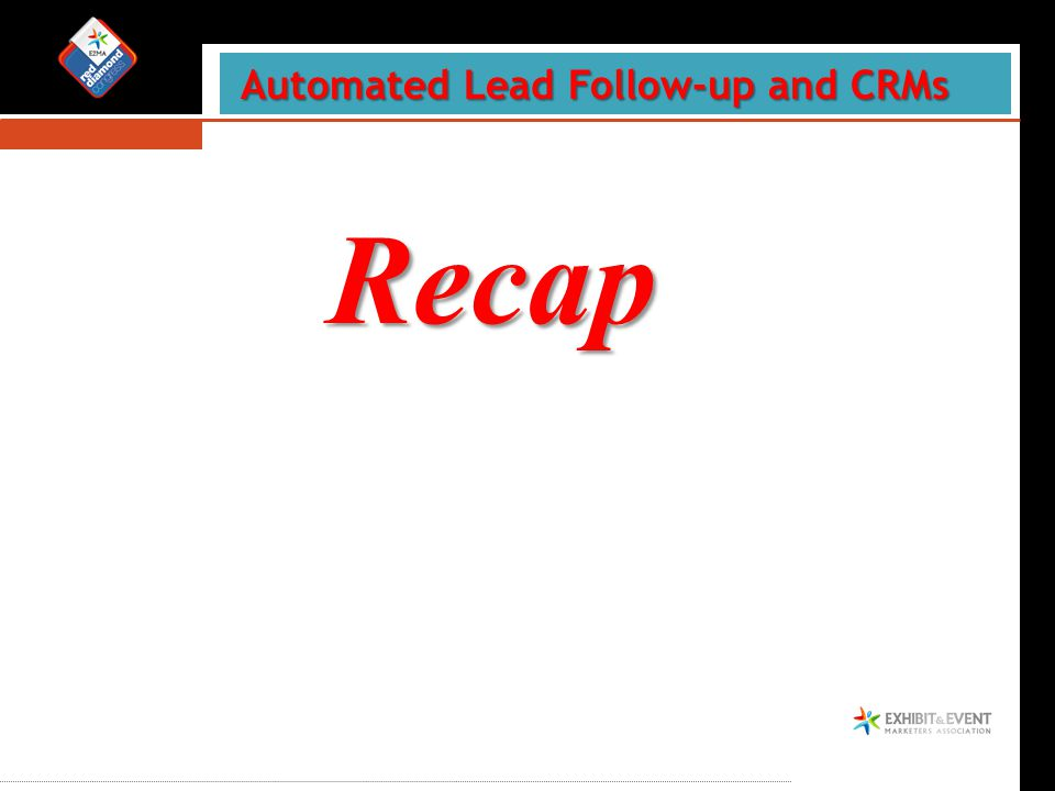 Recap Automated Lead Follow-up and CRMs Automated Lead Follow-up and CRMs