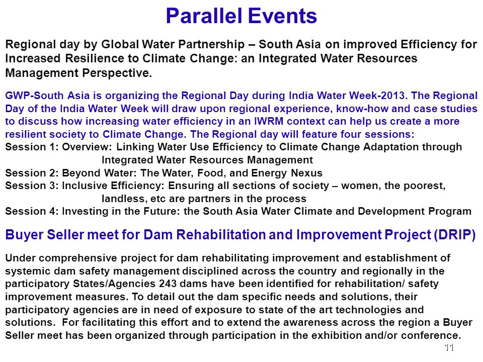 Parallel Events Regional day by Global Water Partnership – South Asia on improved Efficiency for Increased Resilience to Climate Change: an Integrated Water Resources Management Perspective.