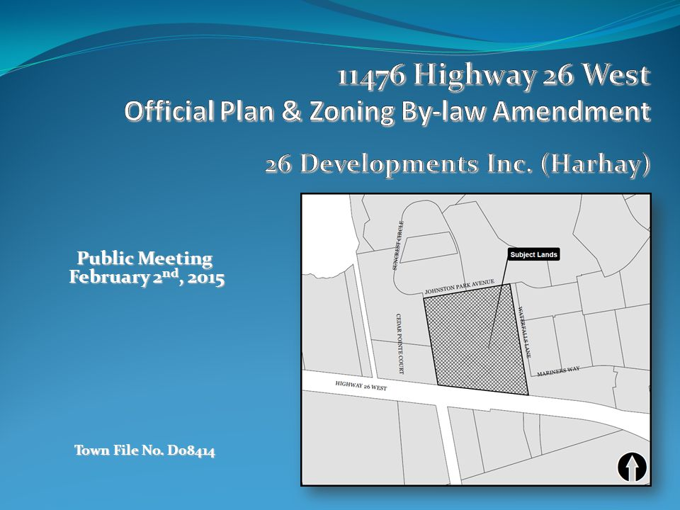 Public Meeting February 2 nd, 2015 February 2 nd, 2015 Town File No. D08414