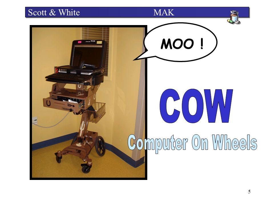 5 Scott & White MAK MOO !