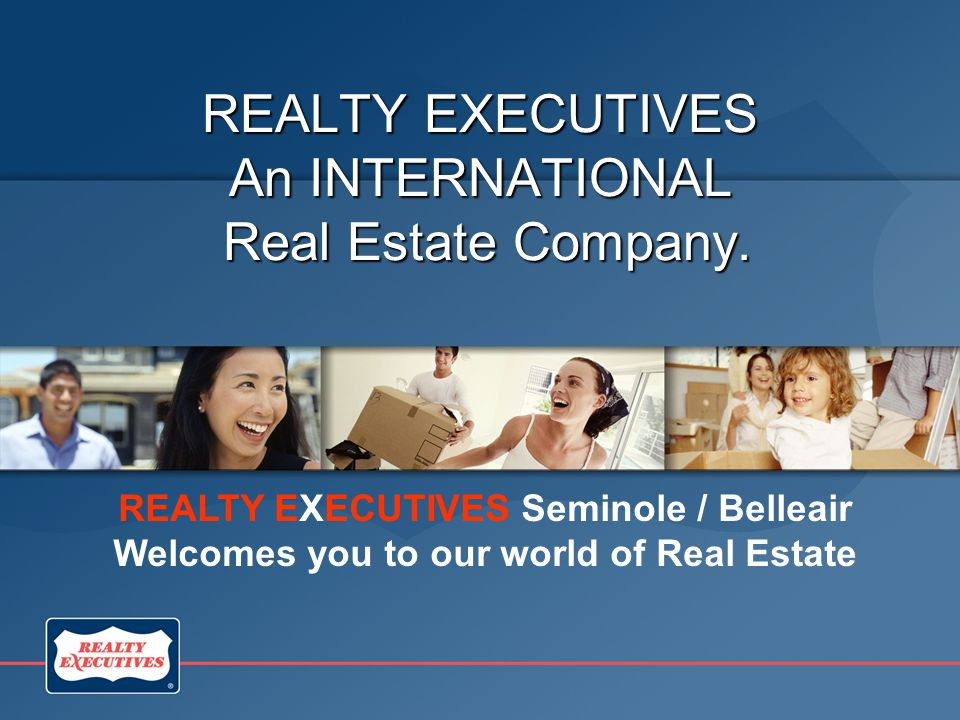 REALTY EXECUTIVES An INTERNATIONAL Real Estate Company.